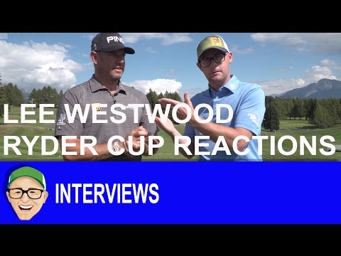 Lee Westwood Ryder Cup Reaction
