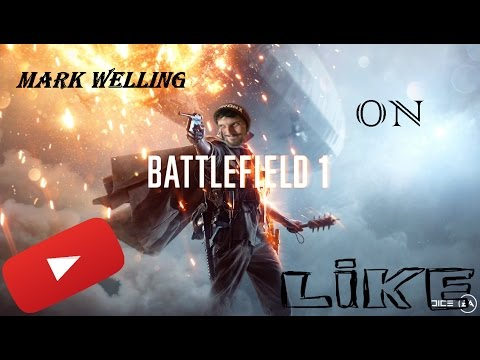 OMG MARK WELLING ON BATTLEFIELD 1!!!