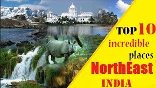 Ten best place Must visit in INDIA North East