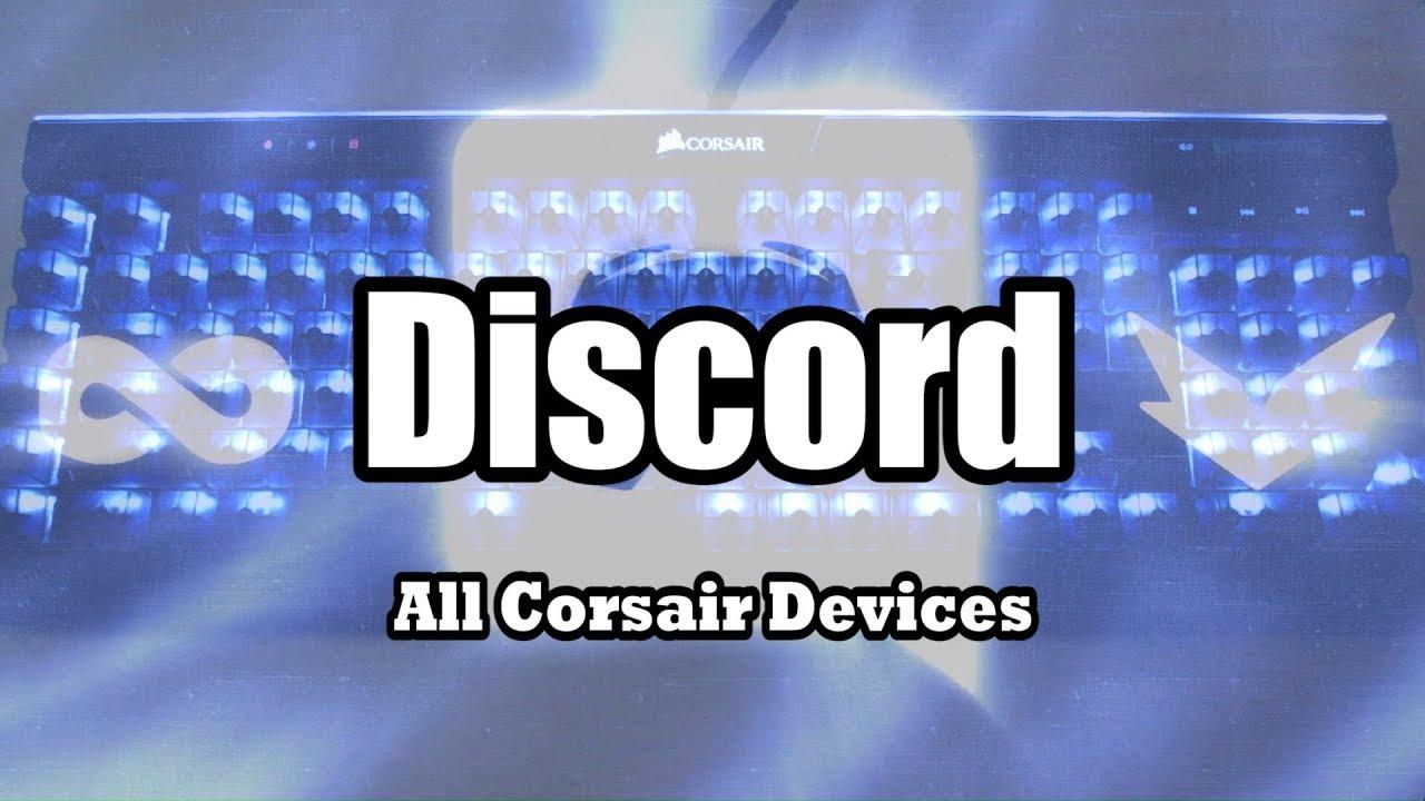 RGB Profile: Discord - The Corsair User Forums