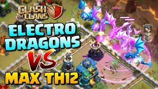 ELECTRO DRAGONS vs MAX TOWN HALL 12! Mass Electro Dragon Attack Strategy - Clash of Clan Update!