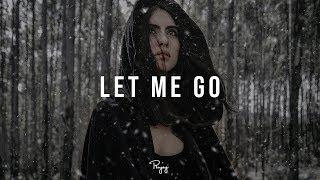 """Let Me Go"" - Emotional Trap Beat | R&B Rap Hip Hop Instrumental Music 2019 | FREEZE #Instrumentals"