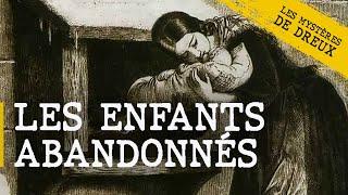 Les Mystères de Dreux - Les enfants abandonnés