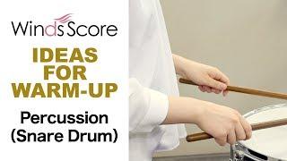 【スネアドラム】IDEAS FOR WARM-UP 個人練習のための教則本 アイディアズ・フォー・ウォームアップ