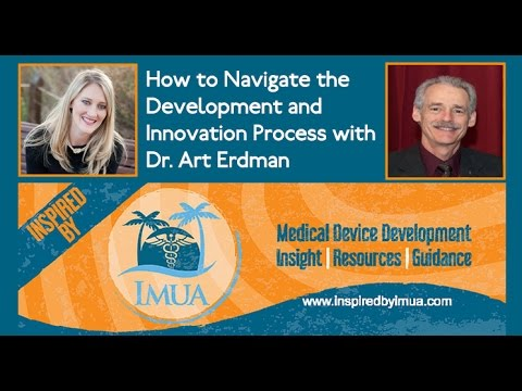 012 - How to Navigate the Development and Innovation Process with Dr. Art Erdman