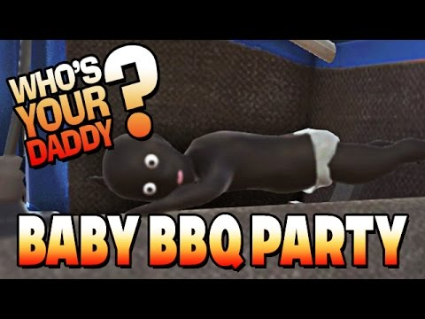 Who´s your Daddy ? German Gameplay - Baby verbrennt im Auto !!!