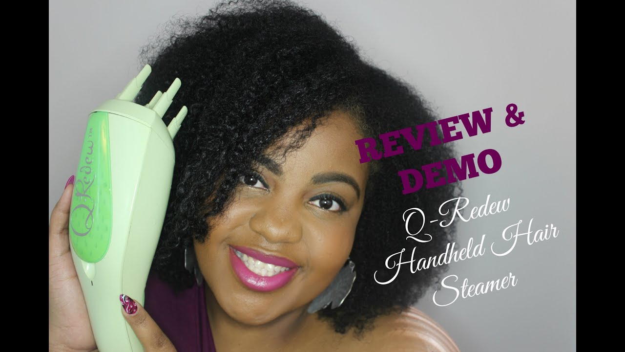 Review Demo Q Redew Handheld Hair Steamer For Natural You