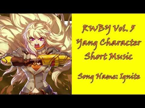 (LYRICS) RWBY Yang Character Short Song - Ignite