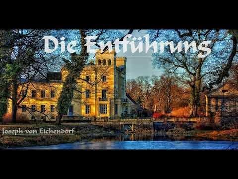 Die Entführung - Joseph von Eichendorff (Hörbuch / komplett / deutsch)
