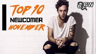 Top 10 Newcomer Charts | November 2016 [Part 2]
