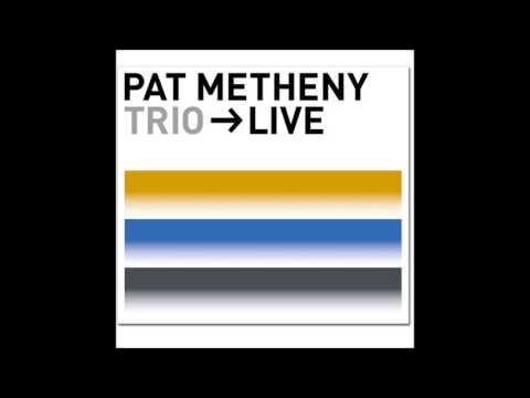 The Bat - Pat Metheny Trio Live