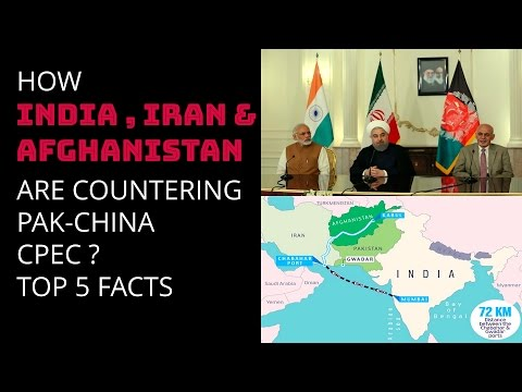 HOW INDIA , IRAN & AFGHANISTAN ARE COUNTERING PAK-CHINA CPEC ? TOP 5 FACTS