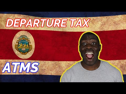 Two Unique Knowledge About Costa Rica: ATMS And Departure Tax