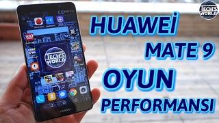 Huawei Mate 9 Oyun Performansı