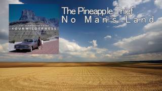 The Pineapple Thief - No Man's Land (Subtitulada al español)