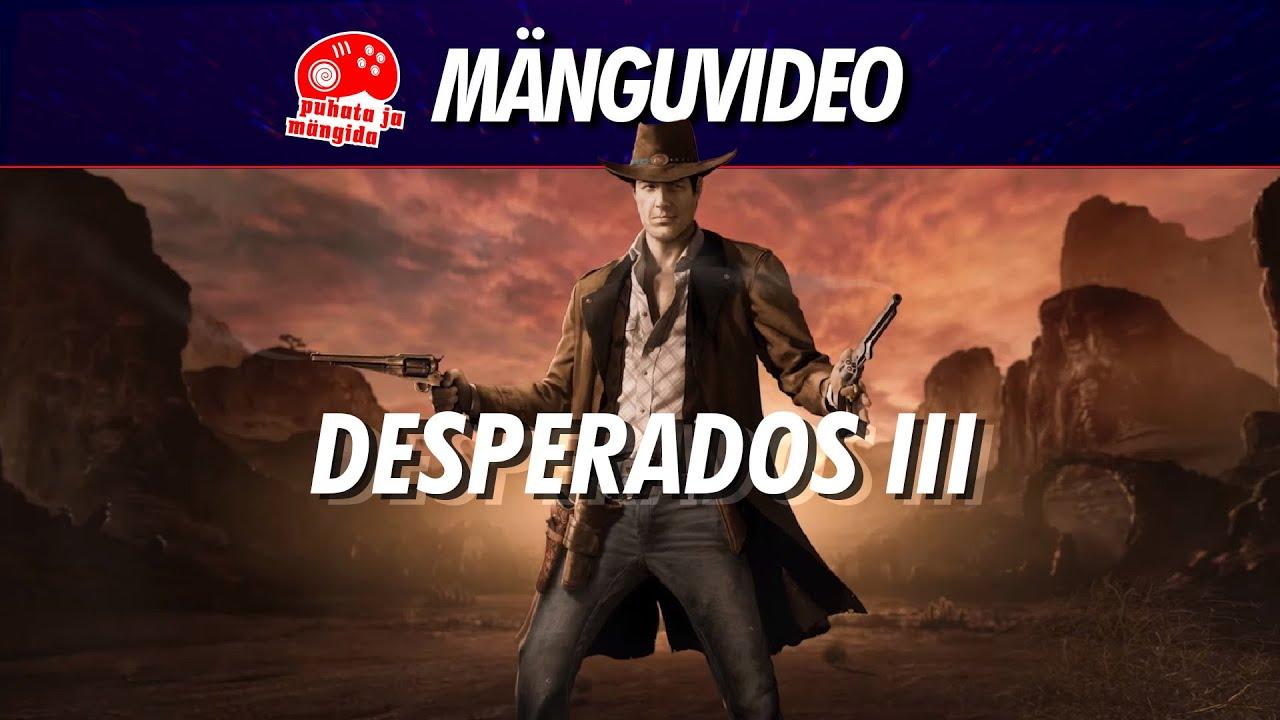 Desperados 3: Metsiku Lääne nupumehed