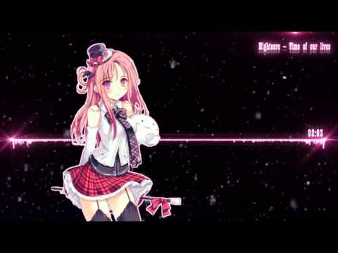 [NightCore] - Tyrone Wells - Time of our lives