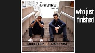 "NiccoFeem x Marc 2Ray ""Perspectives"" Prod. By MadKutz"