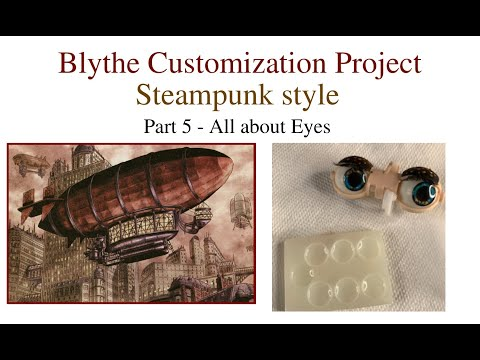 Blythe Customization Project - Part 5 - All about EYES