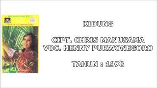 HENNY PURWONEGORO - KIDUNG (Cipt. Chris Manusama) (1978)