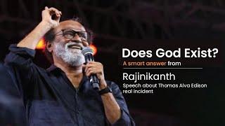 Does god exist? - A smąrt answer from Superstar Rajinikanth