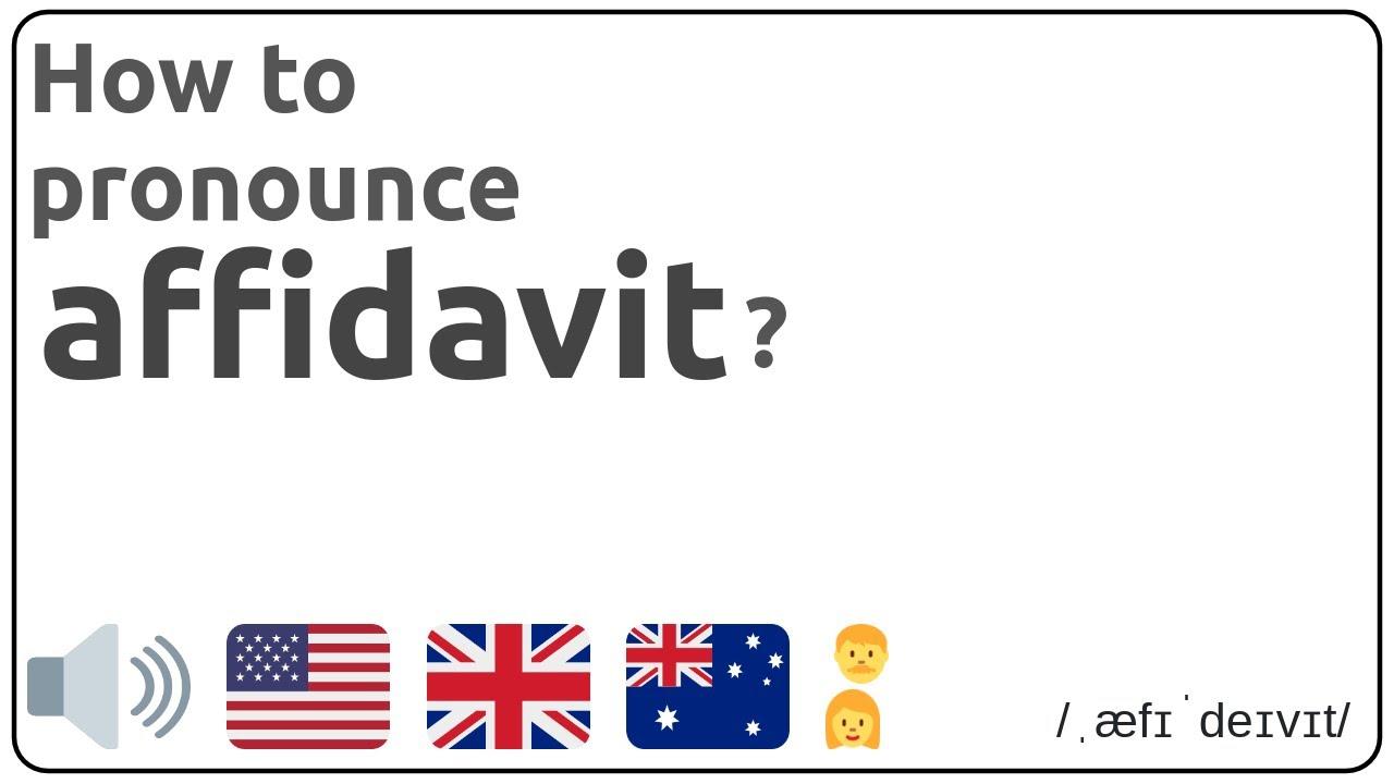 How to pronounce affidavit in english?