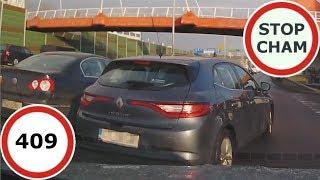 stop Cham #409 - Niebezpieczne i chamskie sytuacje na drogach