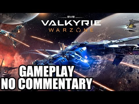 EVE: Valkyrie Warzone – Gameplay / No Commentary
