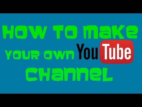 How to make a YouTube Channel April 2016 (December 2014) Tutorial