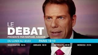 Le débat de France 24 animé par Raphaël Kahane