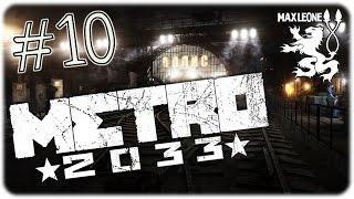 Metro 2033 Redux - #10 - ПУТЬ В БИБЛИОТЕКУ