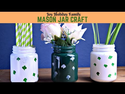 St. Patrick's Day - MASON JAR CRAFT