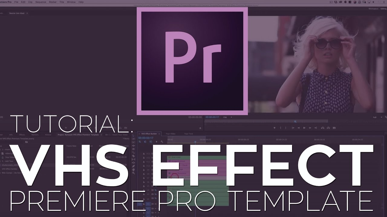 rampant vhs effect premiere pro template tutorial youtube