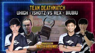 New Player Fight in TDM!! uHigh & iShotz vs Rex & BiuBiu | Team Deathmatch - PUBG Mobile