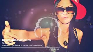 Tomcraft Loneliness Adam K Soha 39 s Shadow Remix.mp3