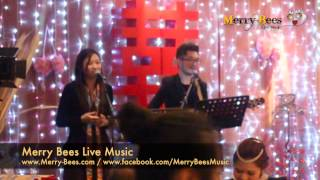 Merry Bees Live Music - Singing Duo sings Marry Me (by Train)
