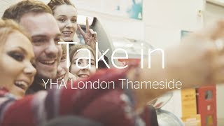 Take in YHA London Thameside