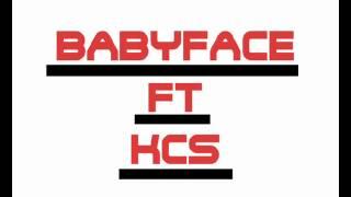 BabyFace ft. KcS - Balance la sauce!