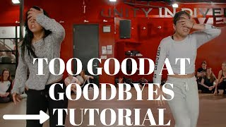 Too Good at Goodbyes DANCE TUTORIAL| Dana Alexa Choreography