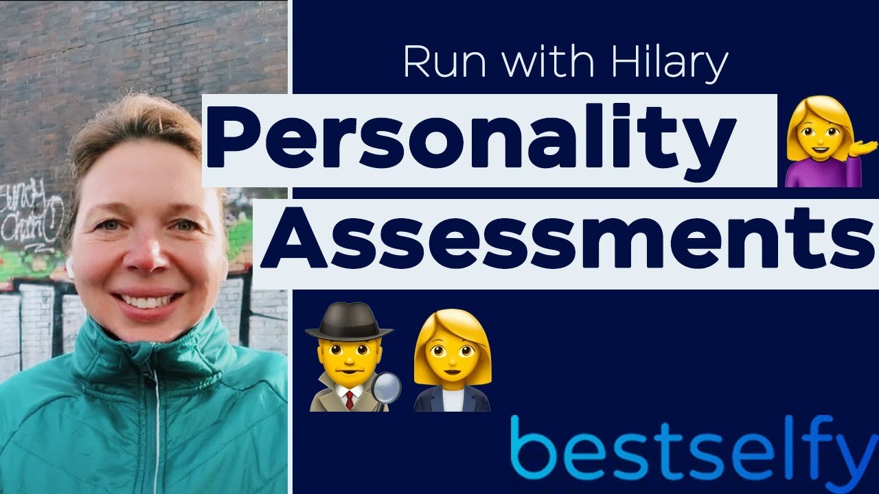 Run with Hilary (Episode #12): Personality Assessments