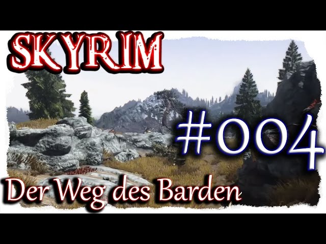 SKYRIM: Der Weg des Barden ▼004▼ Lets Play + 350 Mods  [ deutsch german blind PC HD modded ]