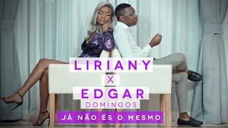 Liriany feat. Edgar Domingos - Já não és o mesmo (Official Video)