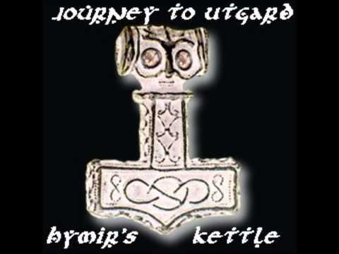 Journey to Utgard - folk song - Hymir's Kettle