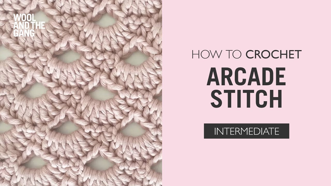 How To Crochet Arcade Stitch Youtube