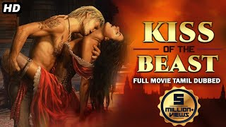 KISS OF THE BEAST - Tamil Dubbed Hollywood Movies Full Movie HD | Tamil Movies | Action Movies