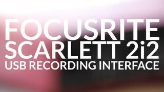 review focusrite scarlett 2i2 usb recording interface