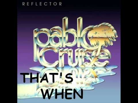 Pablo Cruise - That's When mp3