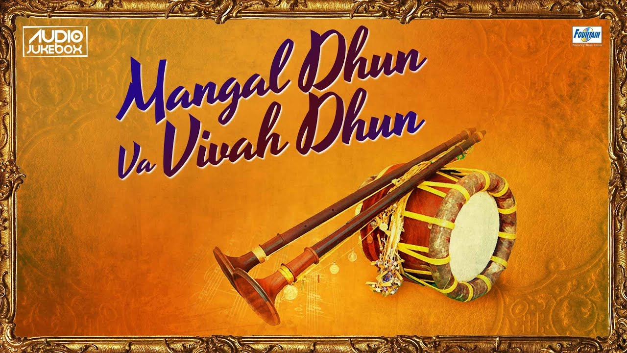 Mangal Dhun Va Vivah Non Stop Shehnai Wedding Music Instrumental You