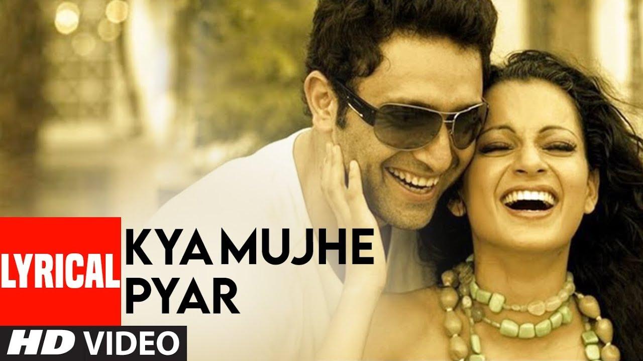 Download Kya Mujhe Pyar Lyrical Video Song   Woh Lamhe   Pritam   K.K.   Shiny Ahuja, Kangna Ranaut