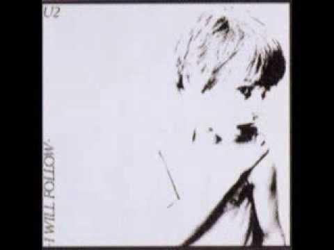 U2 - I Will Follow (1980)
